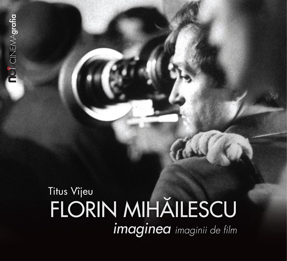 Florin Mihailescu. Imaginea imaginii de film