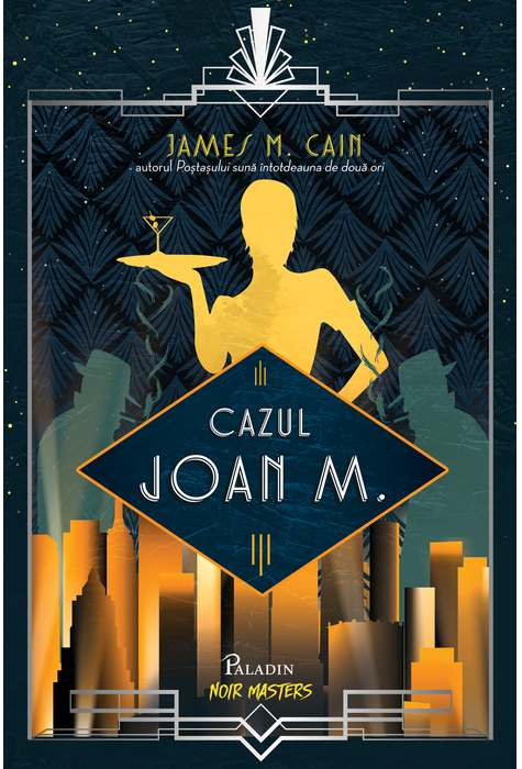 Cazul Joan M. | James M. Cain