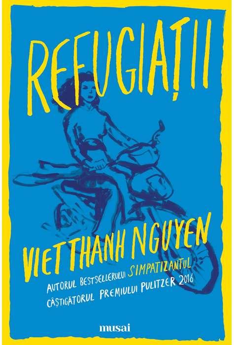 Refugiatii | Viet Thanh Nguyen