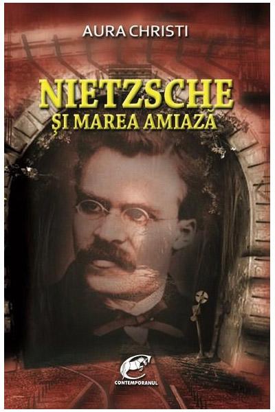 Nietzsche si Marea Amiaza