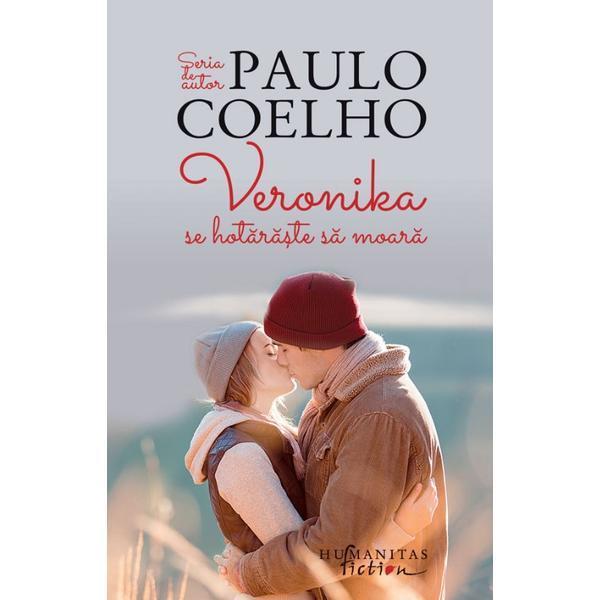 Veronika se hotaraste sa moara | Paulo Coelho