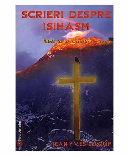 Scrieri Despre Isihasm | Jean-yves Leloup