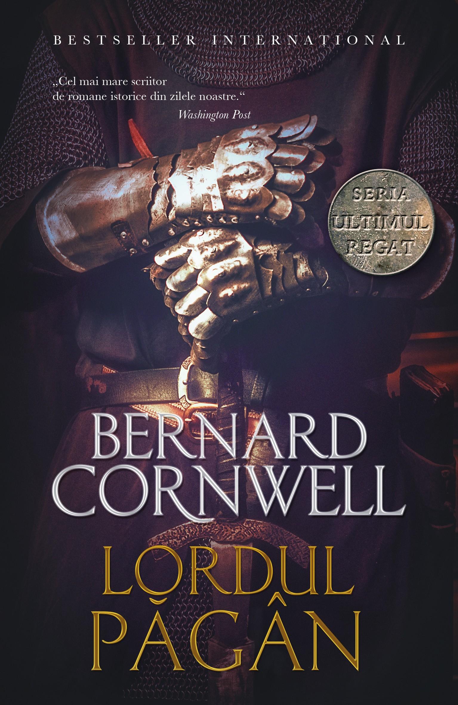 Lordul pagan | Bernard Cornwell