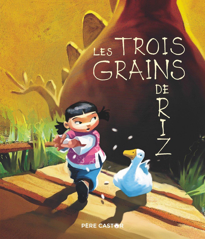 Les Trois Grains De Riz | Agnes Bertron-martin