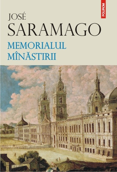Memorialul minastirii | Jose Saramago