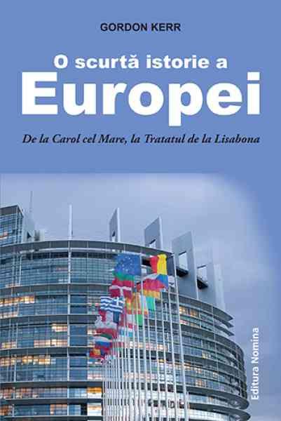 O Scurta Istorie A Europei | Gordon Kerr