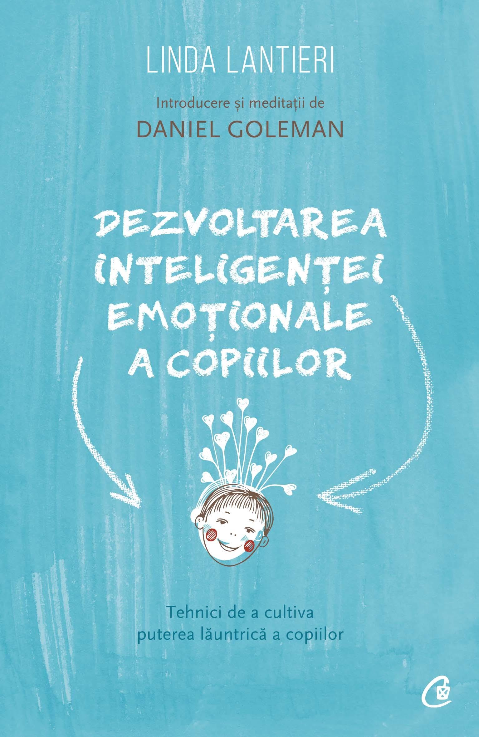Dezvoltarea Inteligentei Emotionale A Copiilor | Linda Lantieri
