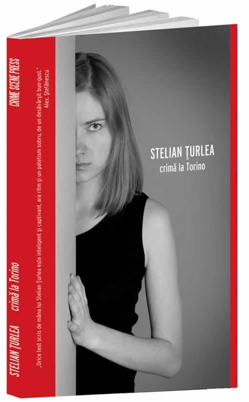 Crima la Torino | Stelian Turlea