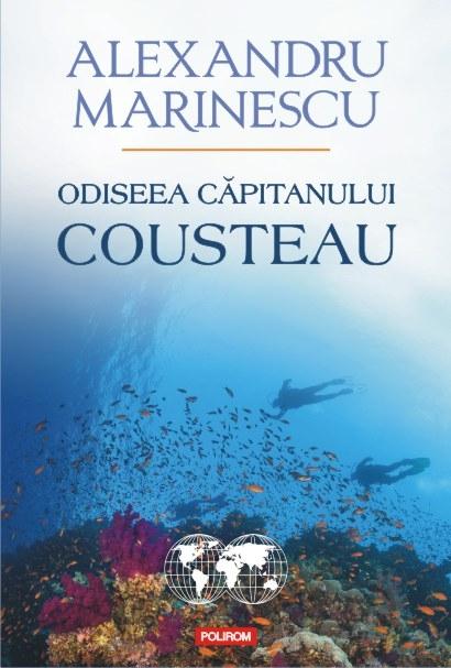 Odiseea capitanului Cousteau | Alexandru Marinescu
