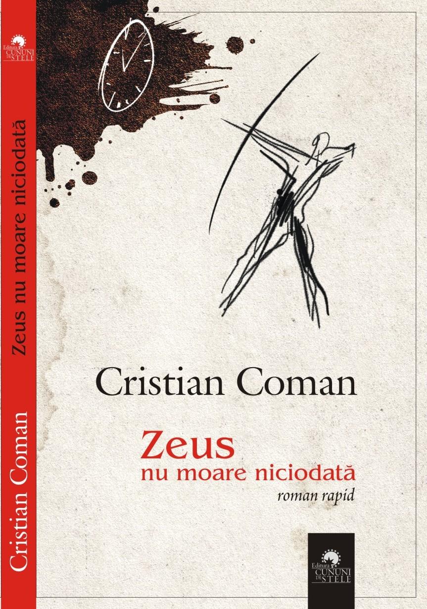 Zeus nu moare niciodata | Cristian Coman