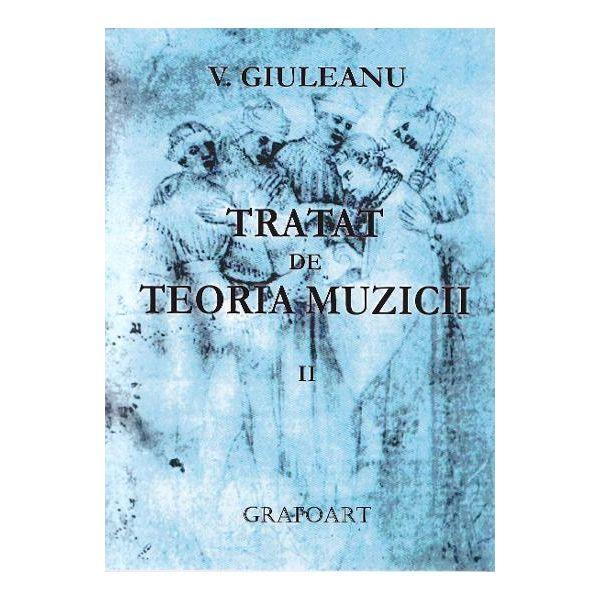 Tratat de teoria muzicii volumul II