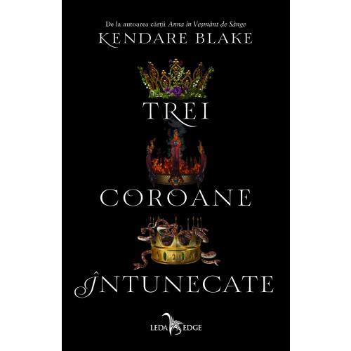 Trei coroane intunecate | Kendare Blake