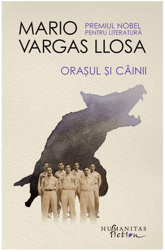 Orasul si cainii | Mario Vargas Llosa