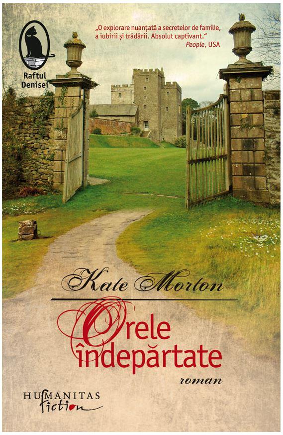 Orele indepartate | Kate Morton