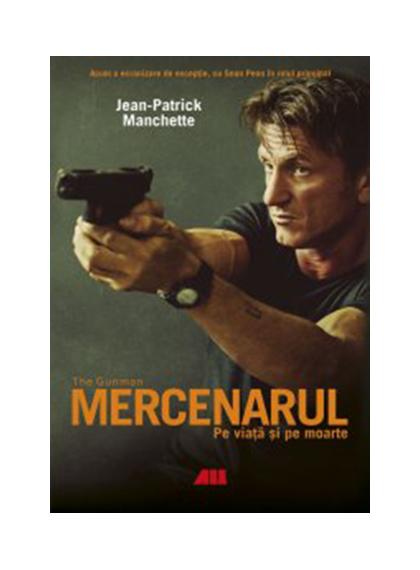 Mercenarul | Jean-Patrick Manchette