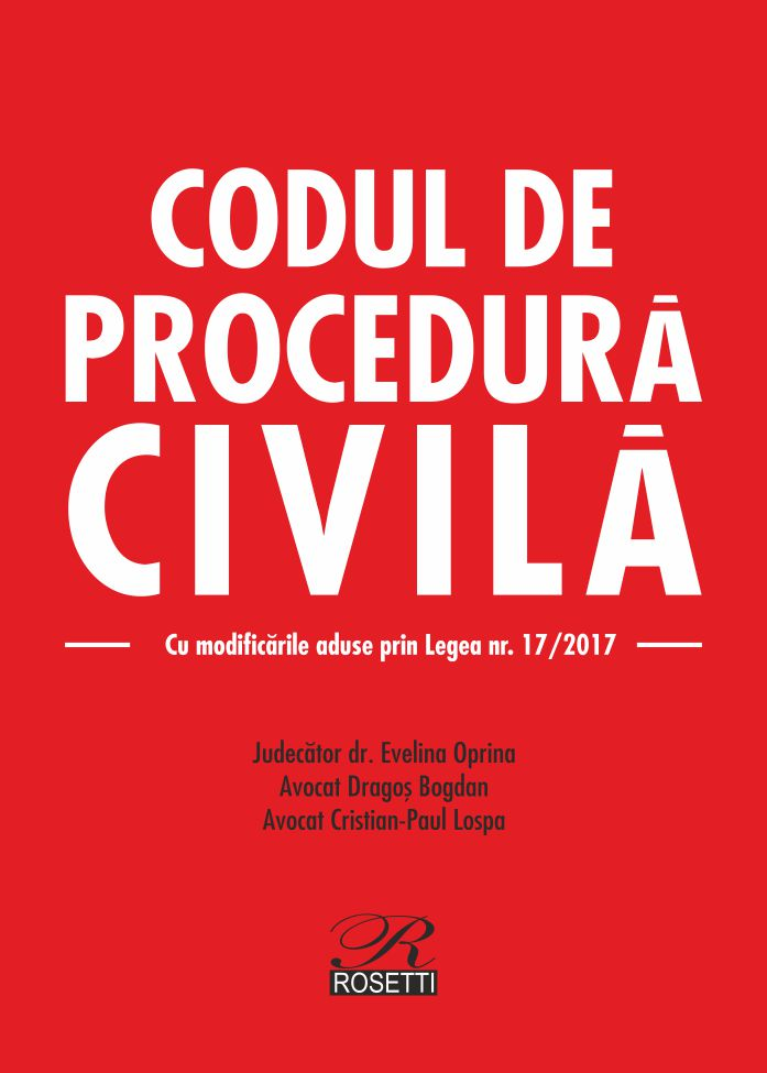 Imagine Codul De Procedura Civila - Dragos Bogdan, Evelina Oprina, Cristian