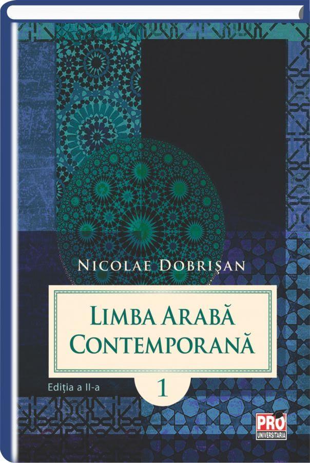 Limba araba contemporana. Vol.I