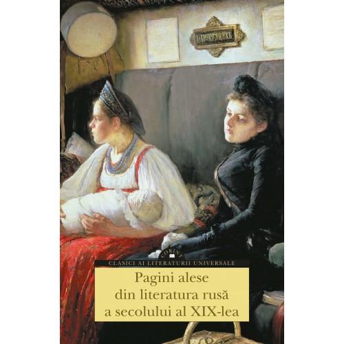 Pagini alese din literatura rusa a secolului al XIX-lea |