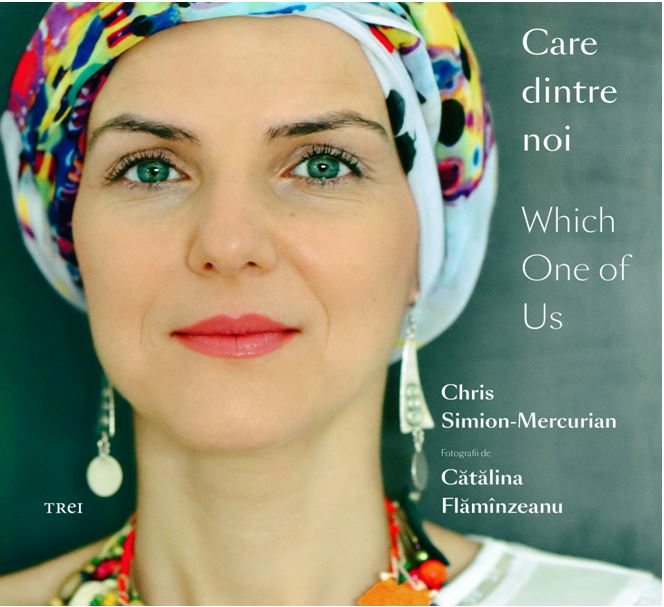 Care dintre noi / Which one of us | Chris Simion-Mercurian, Catalina Flaminzeanu