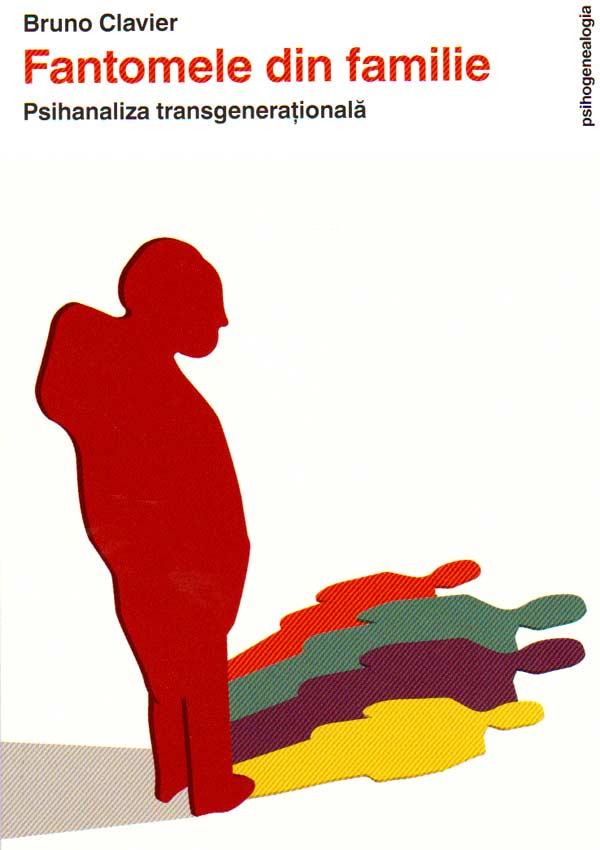 Fantomele din familie | Bruno Clavier