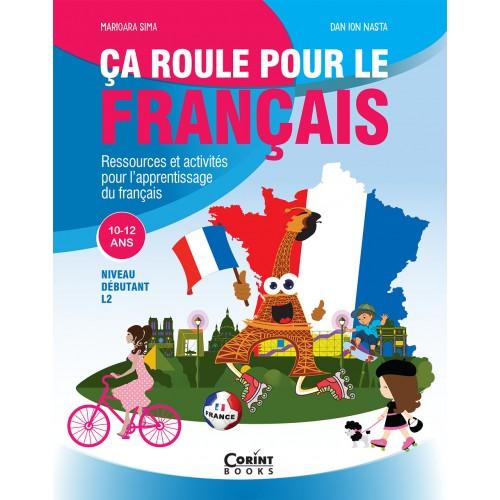 Ca roule pour le francais - Activitati pentru invatarea limbii franceze thumbnail