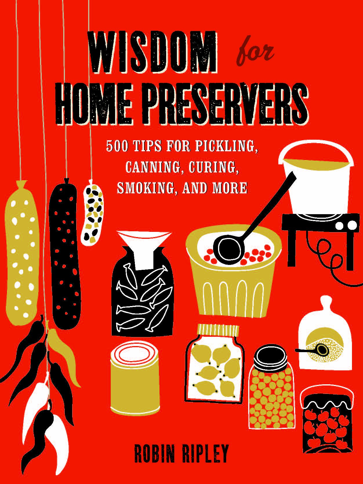 Wisdom for Home Preservers thumbnail