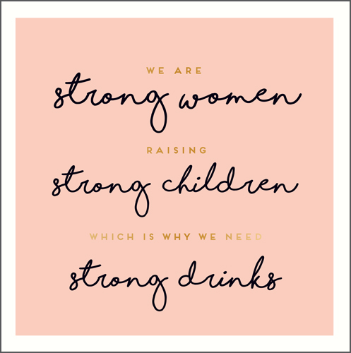 Felicitare - Strong Women Strong Drinks thumbnail
