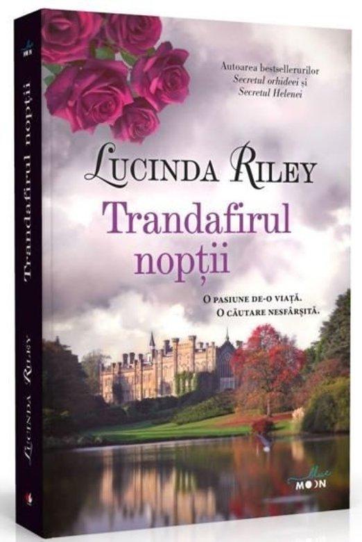 Trandafirul noptii | Lucinda Riley