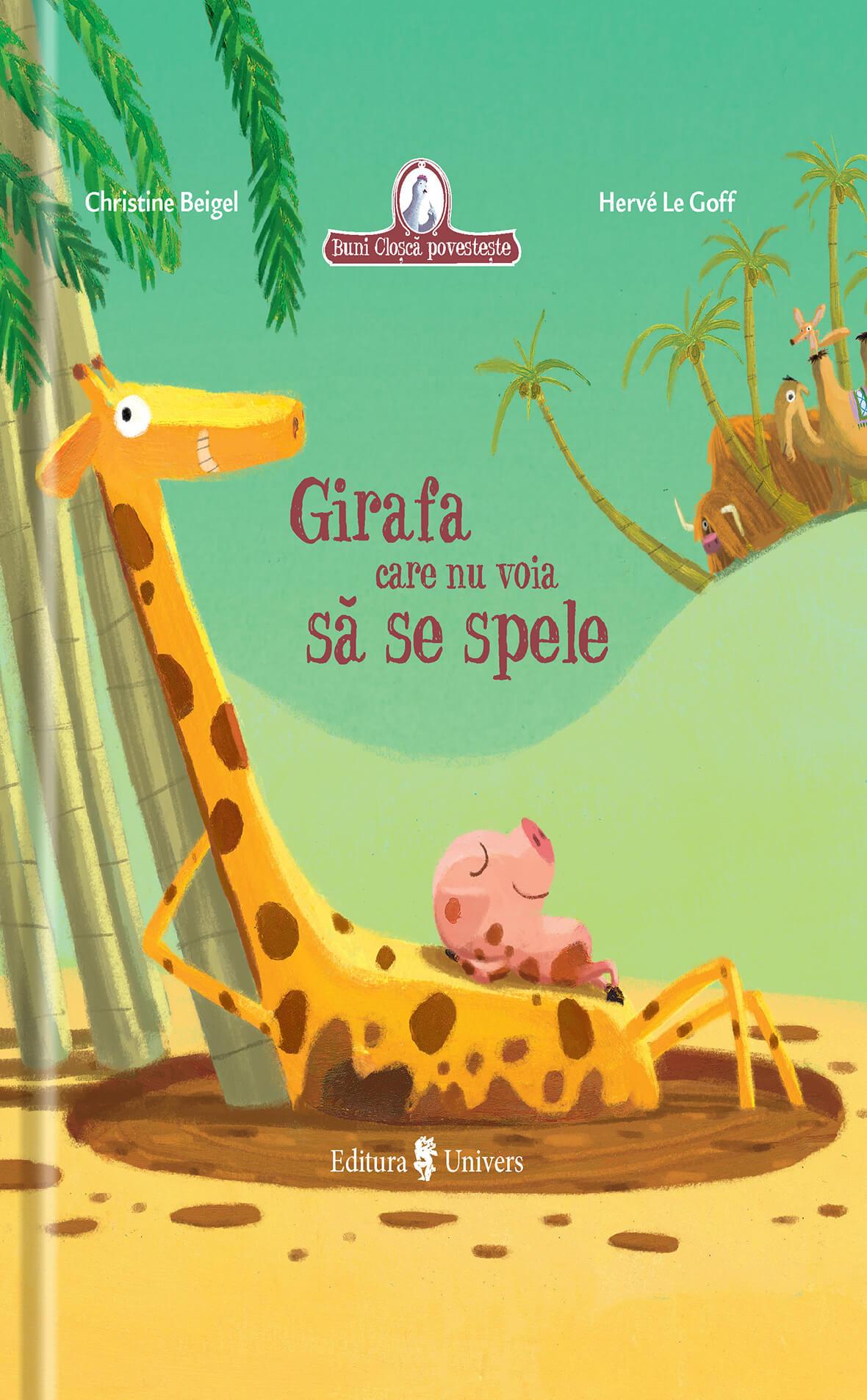 Imagine Girafa Care Nu Voia Sa Se Spele - Christine Beigel