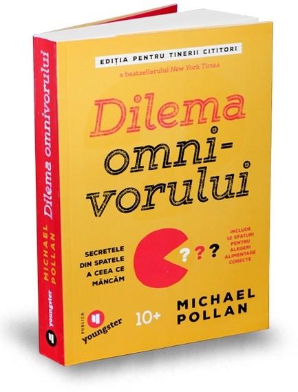 Imagine Dilema Omnivorului Pentru Tinerii Cititori - Michael Pollan