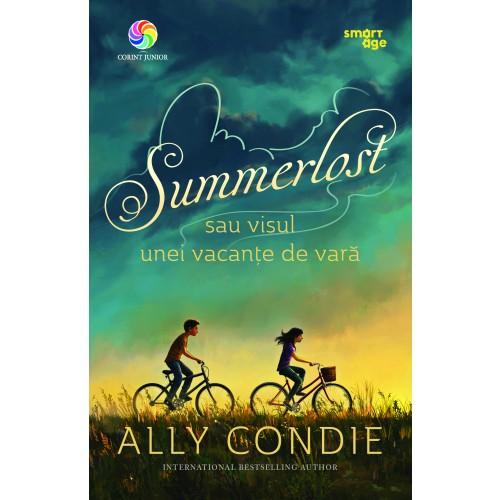 Summerlost sau visul unei vacante de vara | Ally Condie