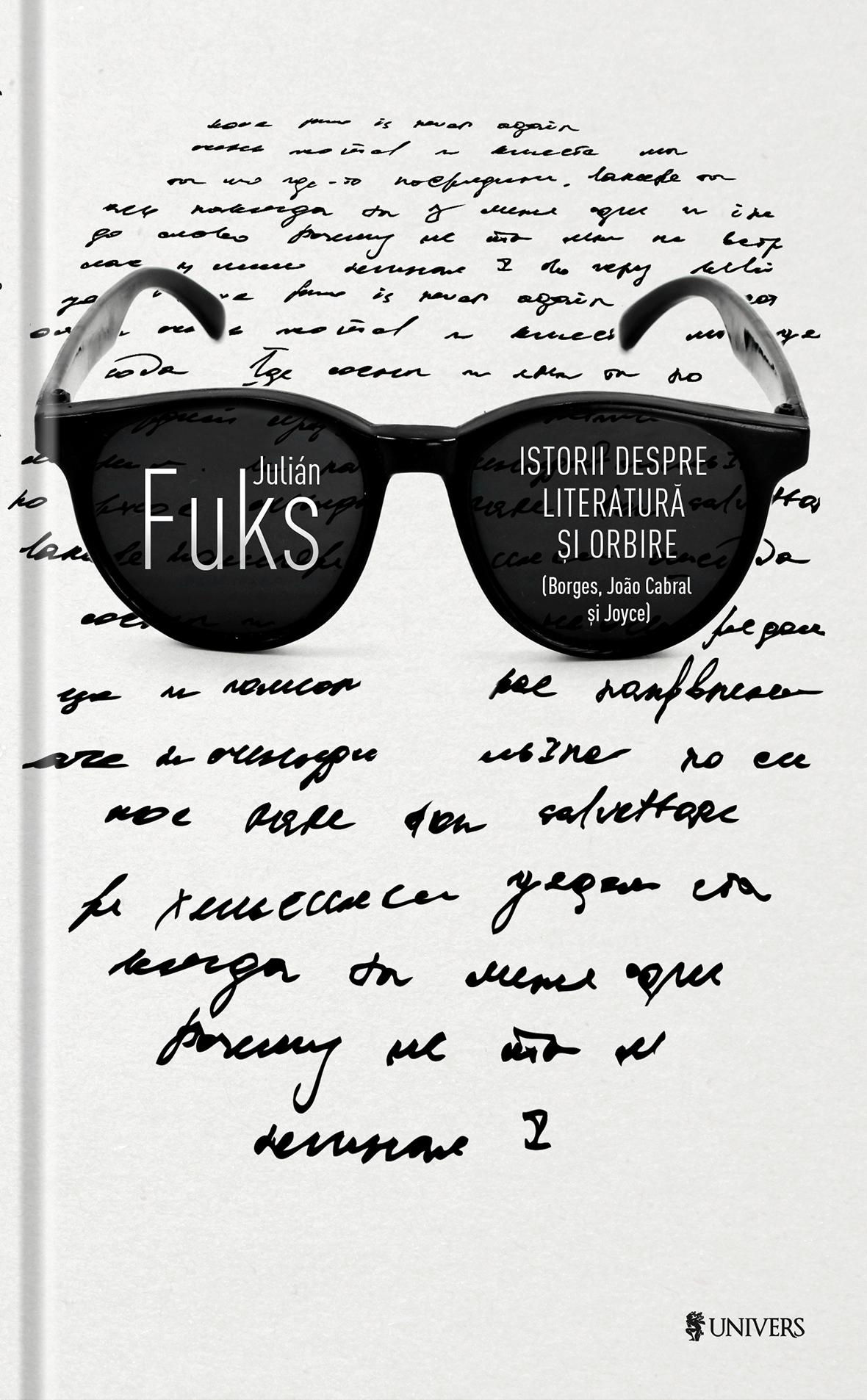 Istorii despre literatura si orbire | Julian Fuks