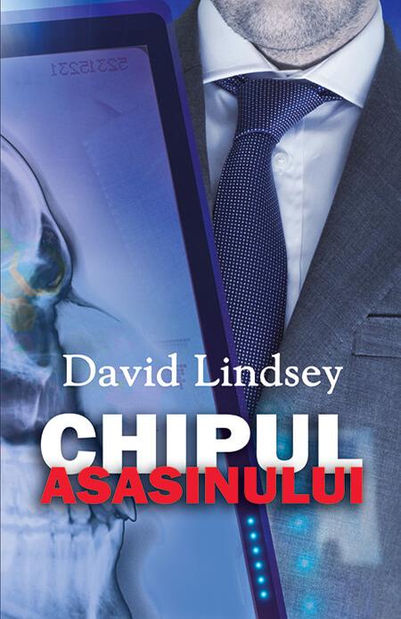 Chipul asasinului   David Lindsey