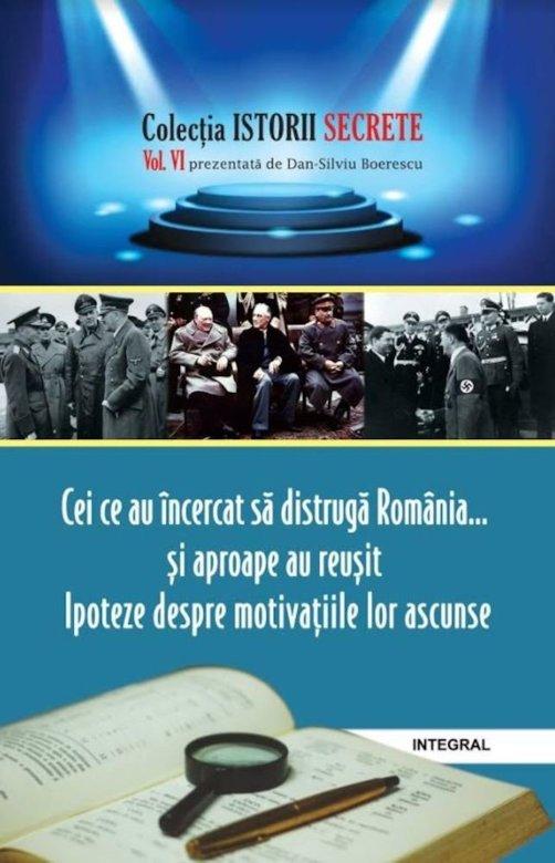 Imagine Cei Ce Au Incercat Sa Distruga Romania - Dan Silviu Boerescu