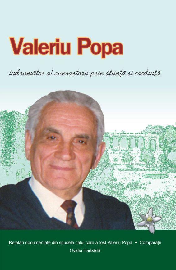 Valeriu Popa, indrumator al cunoasterii prin stiinta si credinta