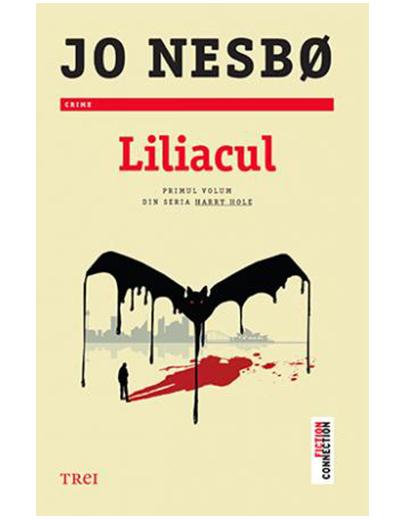 Liliacul | Jo Nesbo