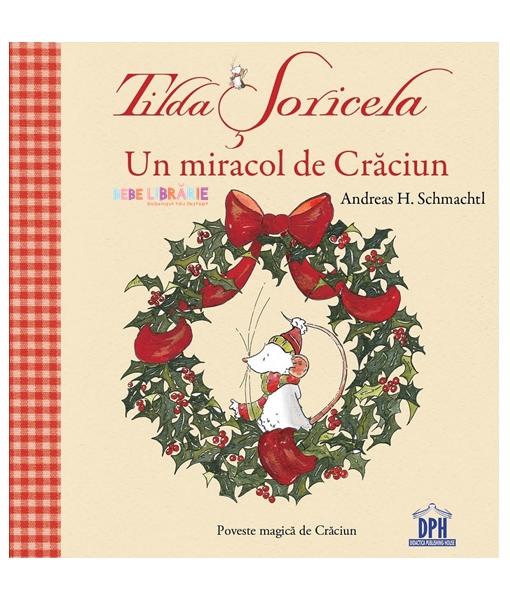 Un miracol de Craciun. Tilda Soricela thumbnail