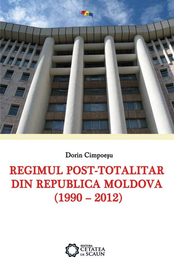 Regimul post-totalitar din Republica Moldova (1990-2012)
