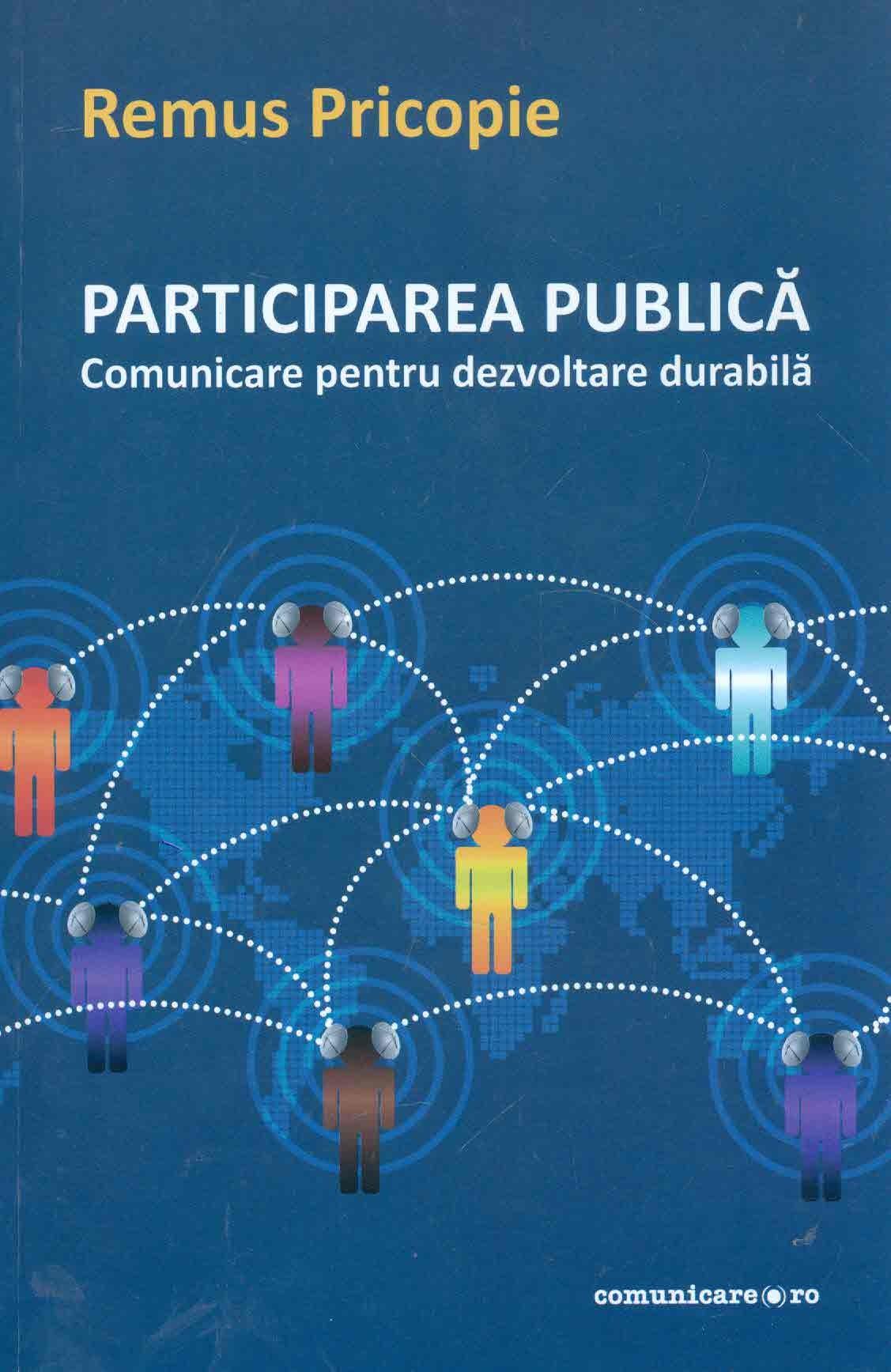 Participarea publica: comunicare pentru dezvoltare durabila