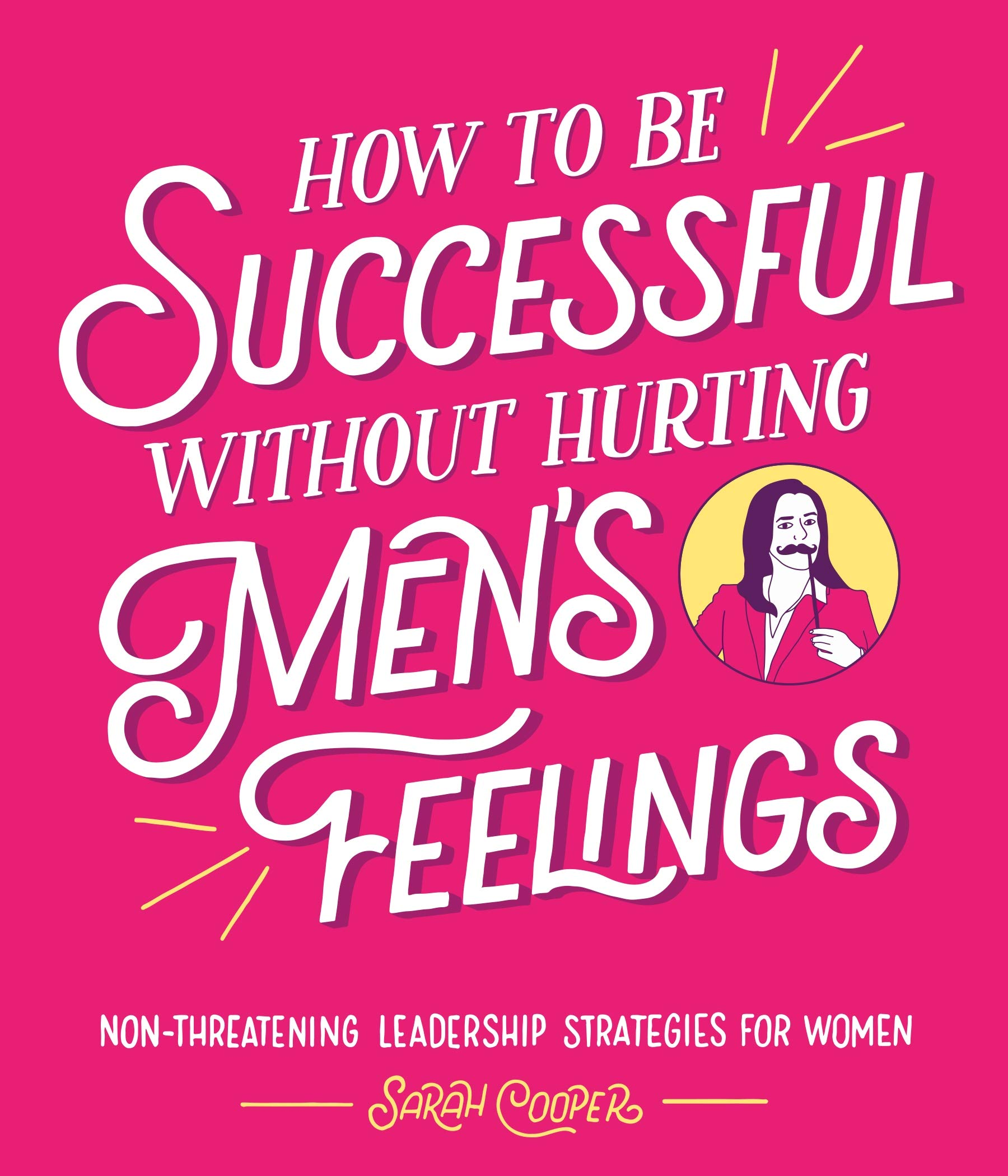 How to Be Successful Without Hurting Men's Feelings thumbnail