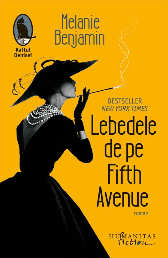 Lebedele de pe Fifth Avenue | Melanie Benjamin