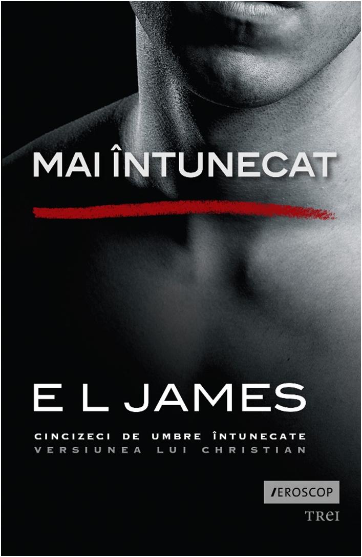 Mai intunecat | E L James