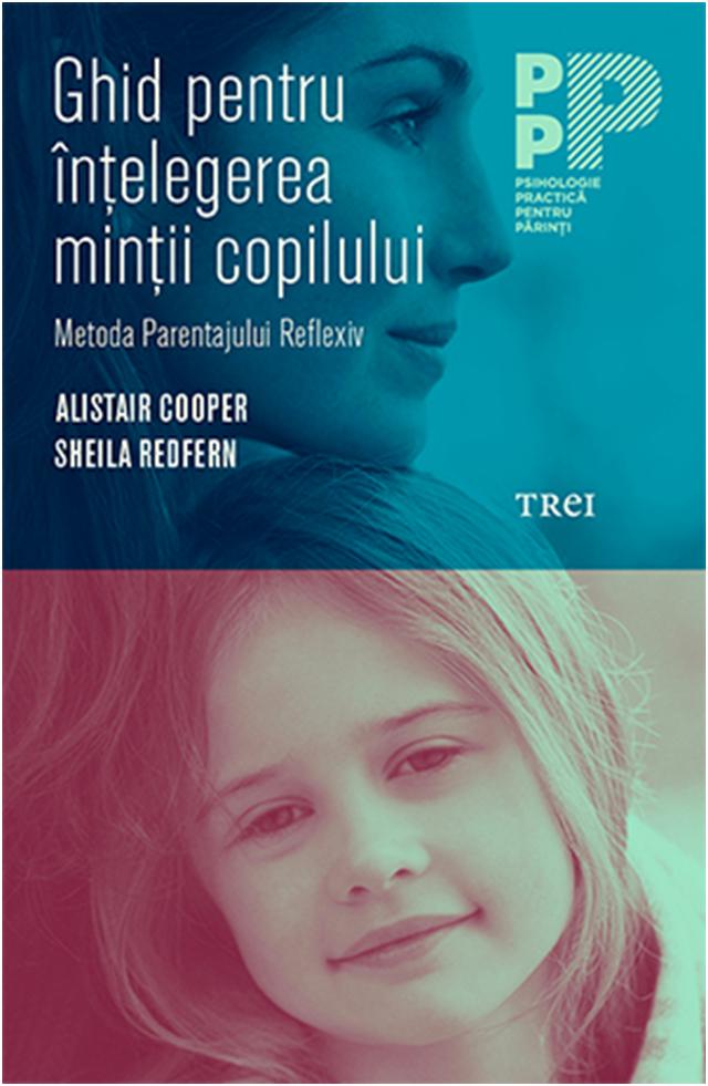 Ghid Pentru Intelegerea Mintii Copilului   Alistair Cooper, Sheila Redfern