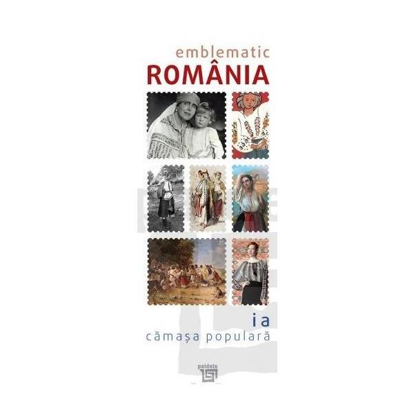 Catalog Emblematic România - Ia. Camasa Populara