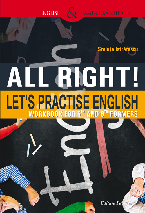 All Right! Let's Practice English | Steluta Istratescu