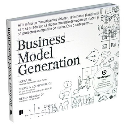 Business Model Generation | Alexander Osterwalder, Yves Pigneur