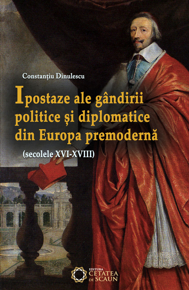 Ipostaze ale gandirii politice si diplomatice din Europa premoderna