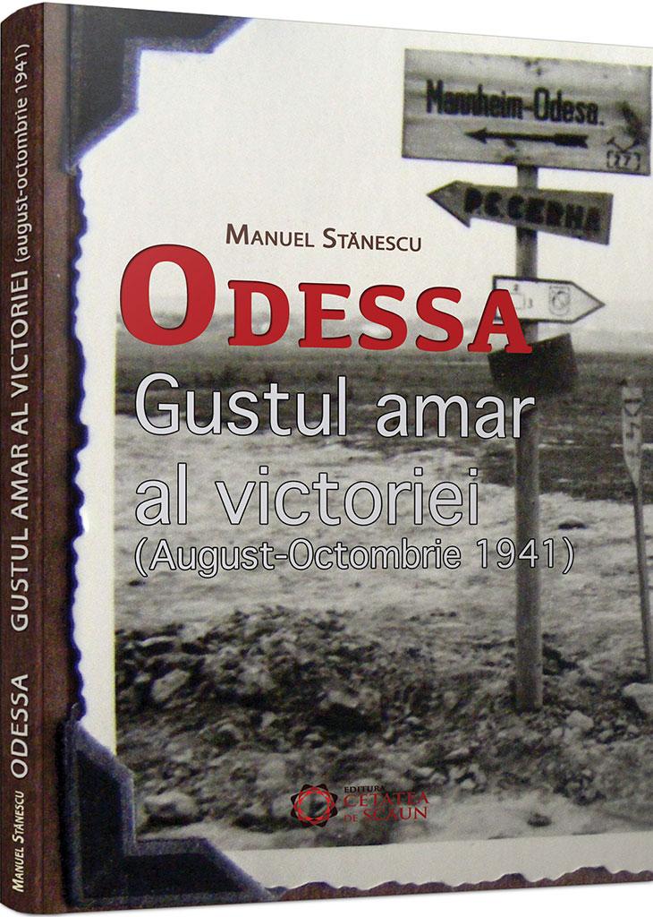 Odessa. Gustul amar al victoriei