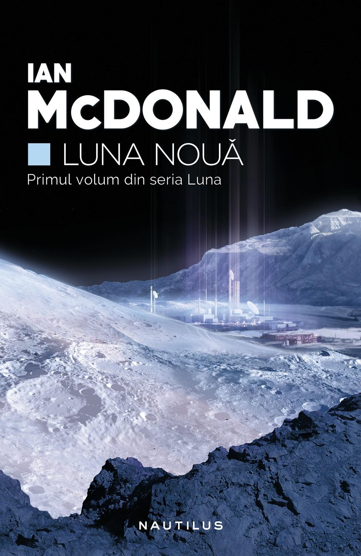Imagine Luna Noua - Ian Mcdonald