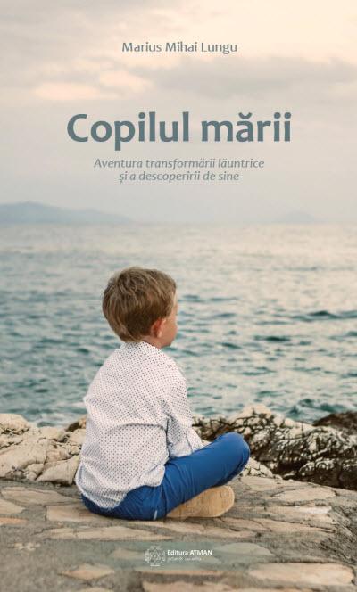 Copilul marii | Marius Mihai Lungu